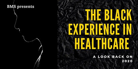 The Black Experience in Healthcare: Looking Back on 2020 tickets