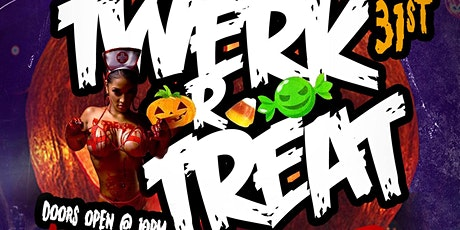TWERK OR TREAT HALLOWEEN COSTUME PARTY tickets