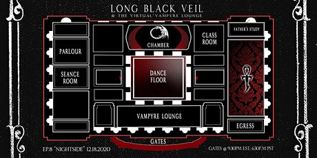 "Long Black Veil & The Virtual Vampyre Lounge Ep. 8 ""Nightside Festival"" tickets"