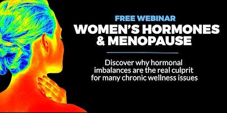 FREE Women's Hormones & Menopause Webinar – End Hormone Havoc Naturally tickets
