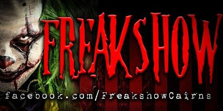 Freakshow - The Haunt - Night Sessions tickets