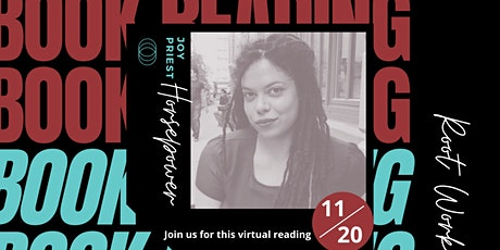 Root Work Journal Presents: A Virtual Book Reading With Joy Priest tickets