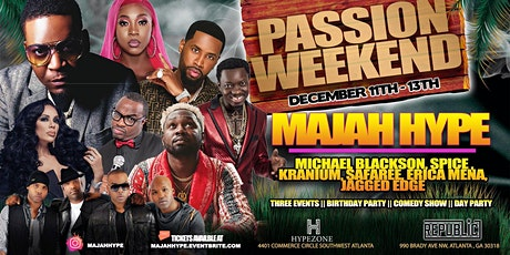 Majah Hype's Passion Weekend tickets