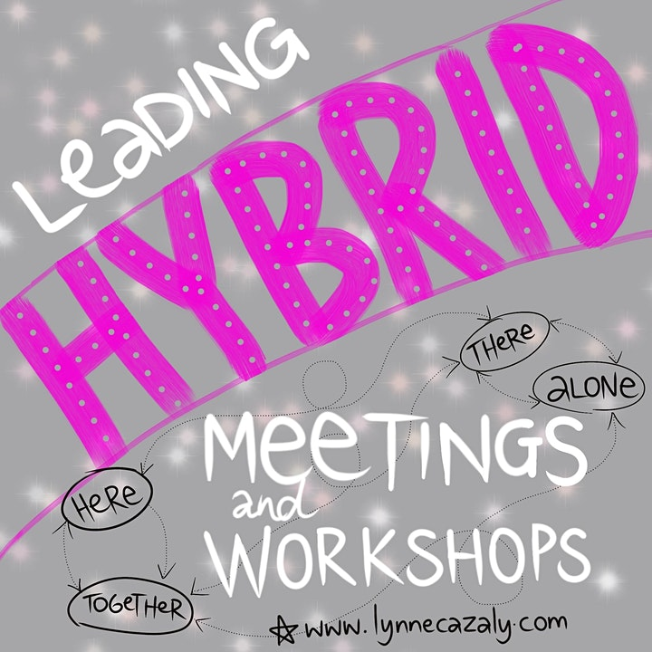 Leading HYBRID meetings and workshops - Masterclass with Lynne Cazaly image