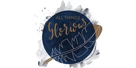 All The Things Retreat 2021: All Things Glorious tickets