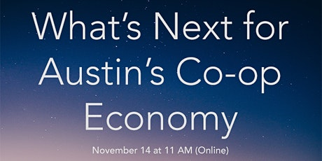What's Next for Austin's Co-op Economy tickets