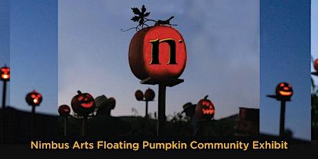 Nimbus Arts Floating Pumpkin Community Exhibit at Farmstead! tickets