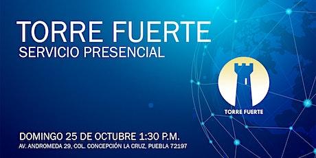 Torre Fuerte Servicio Presencial - 1:30 p.m. boletos