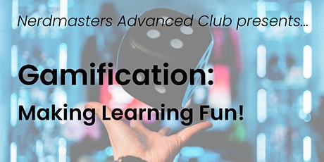 Gamification -- Making Learning Fun tickets
