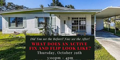 What does an active Fix and Flip look like? Join Us and See! tickets