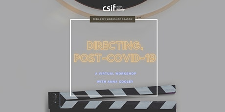 Directing Post-COVID-19 Workshop tickets