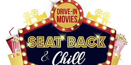 Drive-In Move Night: Seat Back & Chill tickets