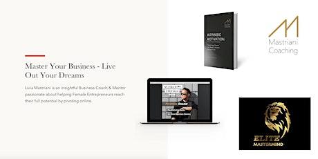 Elite Mastermind for Female Entrepreneurs (Bi-Weekly Meetings) billets