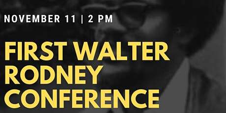 Re/Igniting Walter Rodney's Legacy for Today's Black Lives Matter Movement tickets