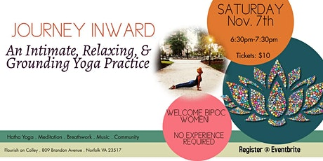 Journey Inward: A Intimate, Relaxing and Grounding Yoga Practice tickets