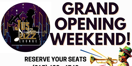 GRAND OPENING WEEKEND - Jus Sum Jazz Lounge tickets
