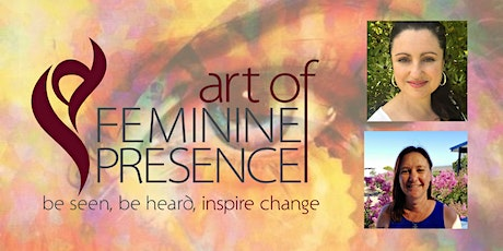 Art of Feminine Presence Half Day Workshop tickets