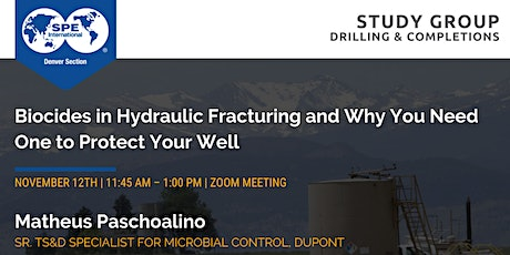 SPE Denver Completion Study Group | Biocides in Hydraulic Fracturing tickets