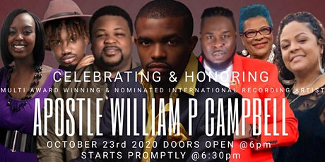 CELEBRATING & HONORING INTERNATIONAL ARTIST APOSTLE WILLIAM P CAMPBELL tickets