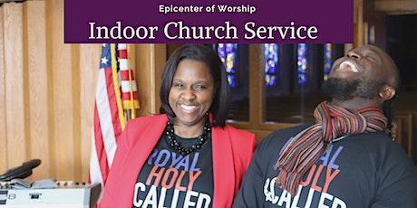Epicenter of Worship Indoor Church Service tickets