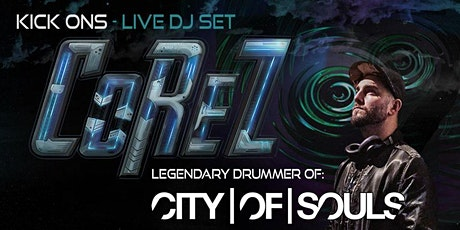 COREZ Live DJ Set - City of Souls Kick Ons Wellington