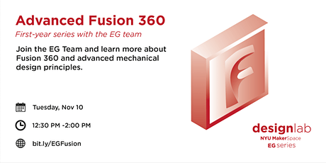 Advanced Fusion 360, First-Year Series with the EG Team tickets