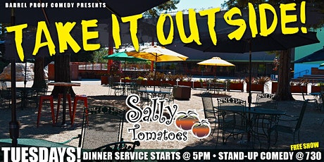 TAKE IT OUTSIDE ! Dinner and a Comedy Show! Guest Host Steve Ausburne! tickets