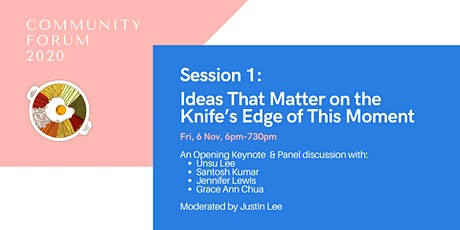 Session 1: Ideas That Matter on the Knife's Edge of This Moment tickets