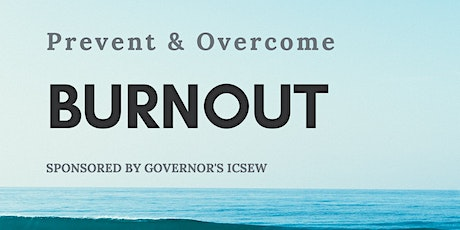Prevent and Overcome Burnout (sponsored by ICSEW) tickets
