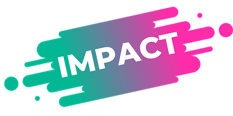 IMPACT: Amplify your reach & make more sales tickets