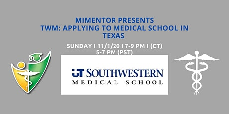Together We Mentor (TWM):Applying to Medical School in Texas tickets