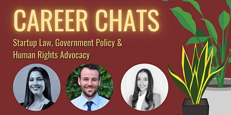 Career Chats: Startup Law, Government Policy & Human Rights Advocacy tickets