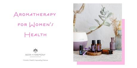 Aromatherapy for Women's Health tickets