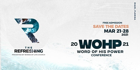 Word of His Power Conference 2021  - The Refreshing tickets