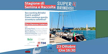 Super Brindisi 4: Sea Working Brindisi biglietti