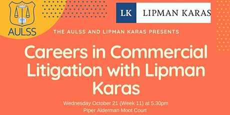 Careers in Commercial Litigation with Lipman Karas tickets