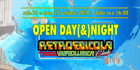 OPENDAY(&NIGHT) | RETROEDICOLA VIDEOLUDICA CLUB biglietti