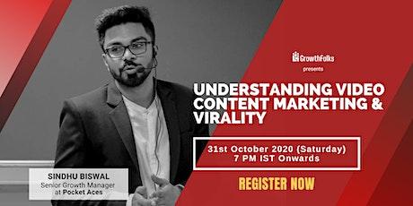 Understanding Video Content Marketing & Virality | Webinar | Growth Folks tickets