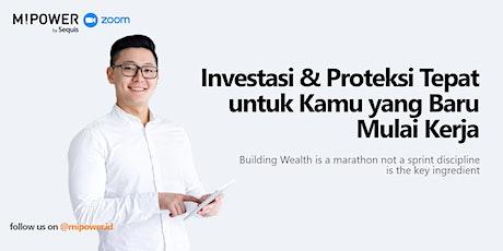 Investasi & Proteksi Tepat untuk Kamu yang Baru Mulai Kerja tickets