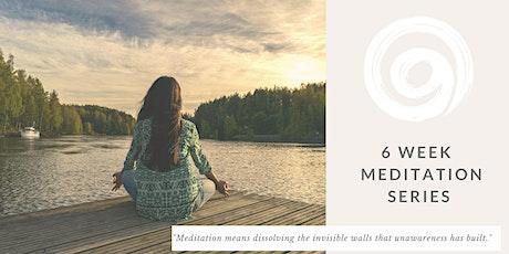 6 Week Meditation Series tickets