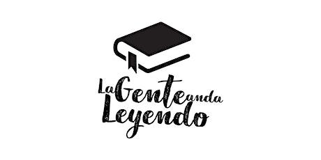 CLUB DE LECTURA LA GENTE ANDA LEYENDO NOVIEMBRE VOL.20 entradas