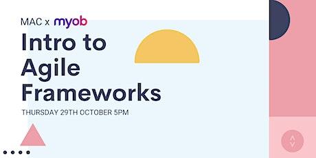 MAC x MYOB | Intro to Agile Frameworks tickets