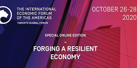 Oct. 26- 28 Virtual Toronto Global Forum - Forging a Resilient Economy tickets