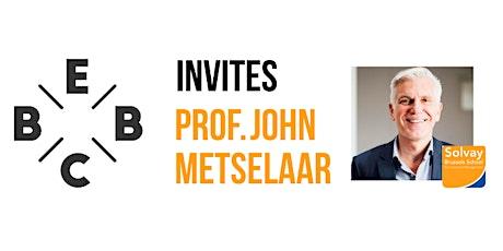 EBBC invites Prof. John Metselaar - A Strategy for Success & Joy in Life tickets
