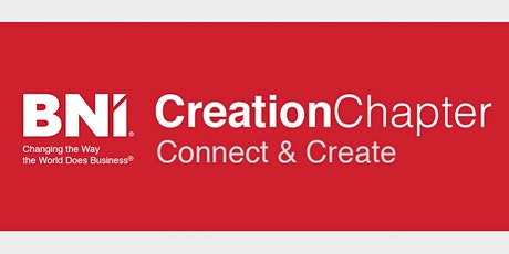 BNI Creation Chapter Meeting Tickets