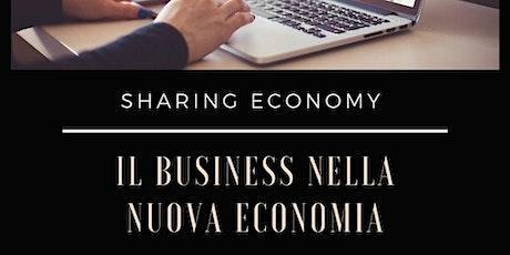 Il BUSINESS  NELLA NUOVA ECONOMIA biglietti