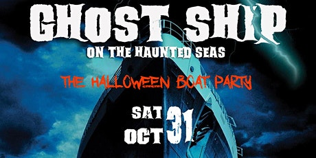 GHOST SHIP MIAMI  |  The Halloween Boat Party 2020 tickets