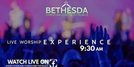 Bethesda Christian Center Worship Experience tickets