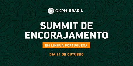 ÚLTIMO LOTE - SUMMIT DE ENCORAJAMENTO ingressos