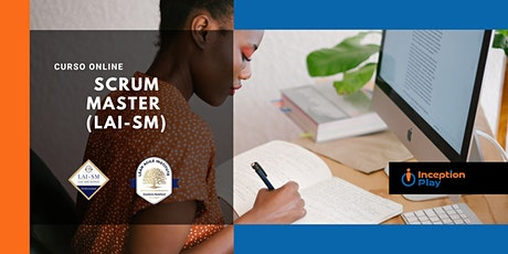 LAI Certified Scrum Master (LAI-SM) - Curso Online entradas
